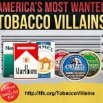 "The most popular (and most widely advertised) tobacco brands are known as ""America's Most Wanted"" by the Campaign for Tobacco-Free Kids. Courtesy of Campaign for Tobacco-Free Kids."